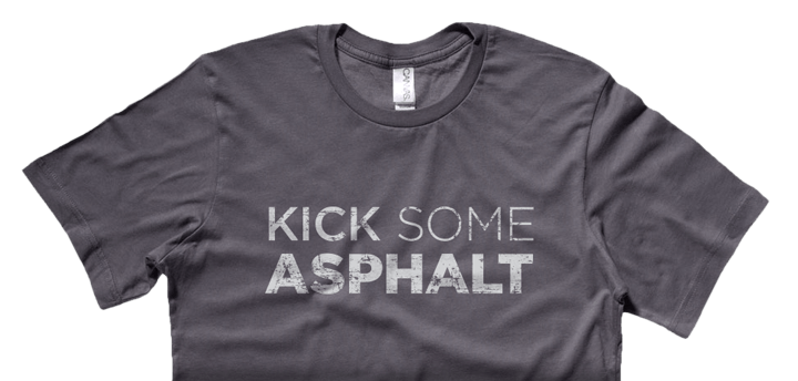 Kick Some Asphalt running shirt